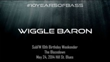 Wiggle Baron live at #10YearsOfBass