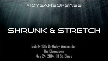 Shrunk & Stretch live at #10YearsOfBass