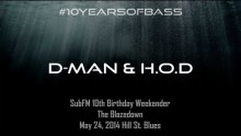D-Man & H.O.D live at #10YearsOfBass