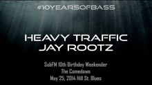 Heavy Traffic b2b Jay Rootz live at #10YearsOfBass