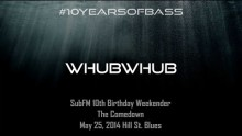 Whubwhub live at #10YearsOfBass