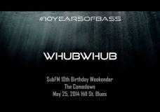 Whubwhub live at #10YearsOfBass