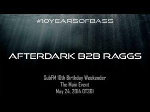 Afterdark b2b Raggs live at #10YearsOfBass in OT301
