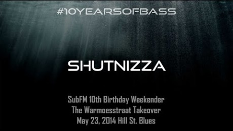 Shutnizza live at #10YearsOfBass