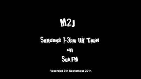 M2J - The Side Show - 7th September 2014