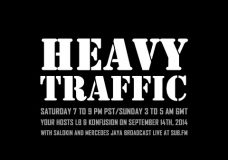 Heavy Traffic Radio: LB & Konfusion with Salokin and Mercedes Jaya – 14th September 2014