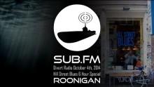 Divert Radio – Roonigan at Hill Street Blues 4th October 2014