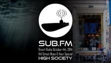 Divert Radio – High Society at Hill Street Blues 4th October 2014