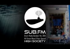 Divert Radio – High Society at Hill Street Blues 4th October 2014