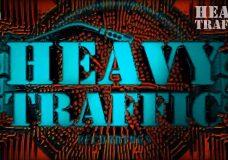 Heavy Traffic – 11th Jul 2020